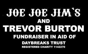 Trevor Burton Charity Fundraiser in Aid of Daybreaks Trust